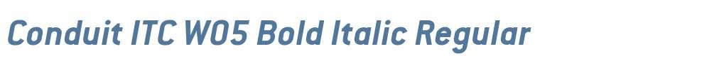 Conduit ITC W05 Bold Italic