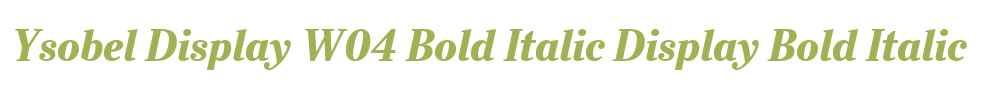 Ysobel Display W04 Bold Italic