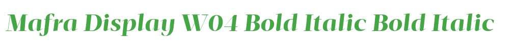 Mafra Display W04 Bold Italic