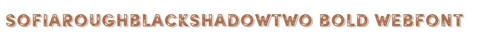 SofiaRoughBlackShadowTwo Bold Webfont