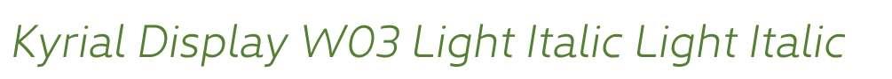 Kyrial Display W03 Light Italic