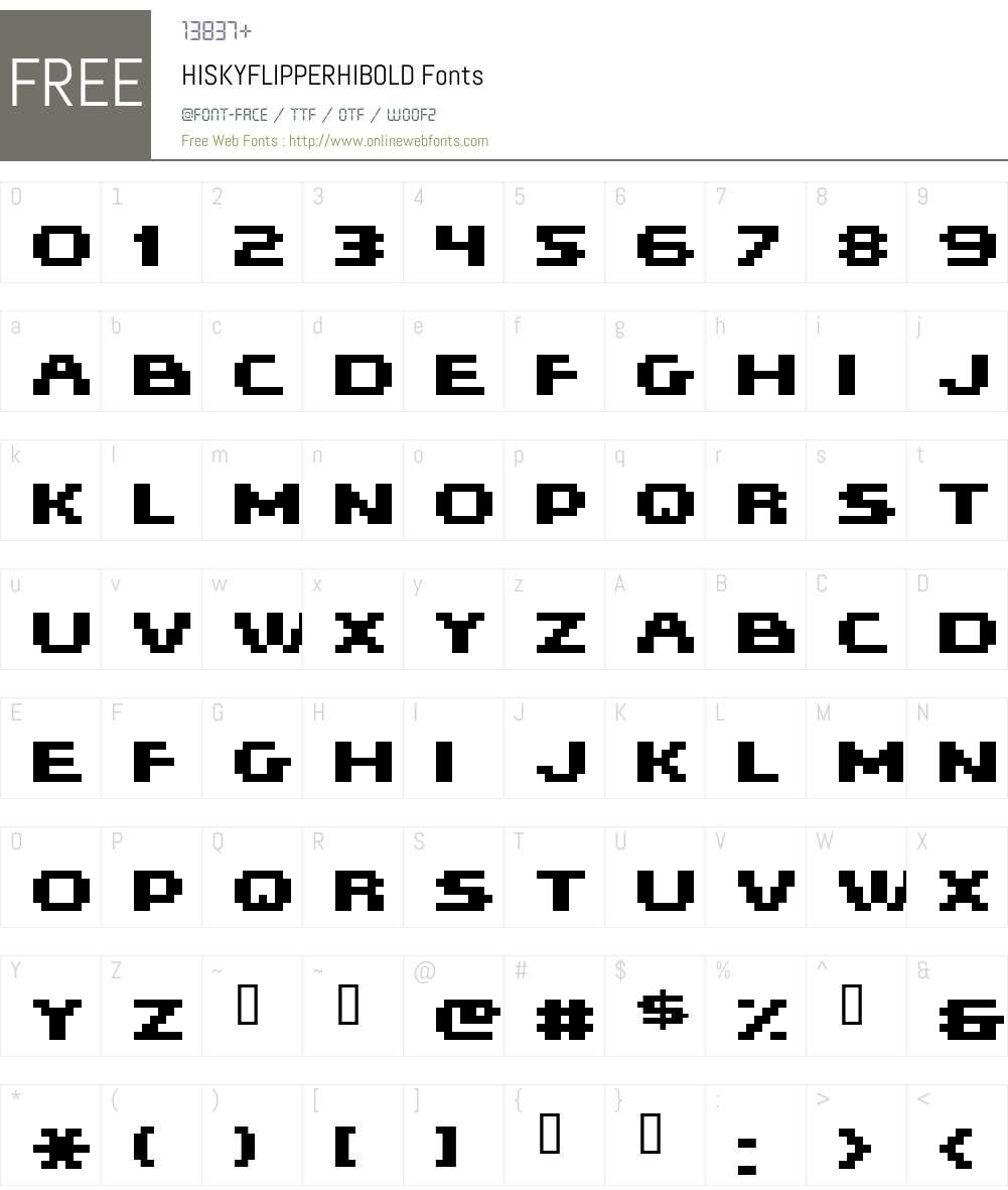 HISKYFLIPPERHIBOLD Font Screenshots