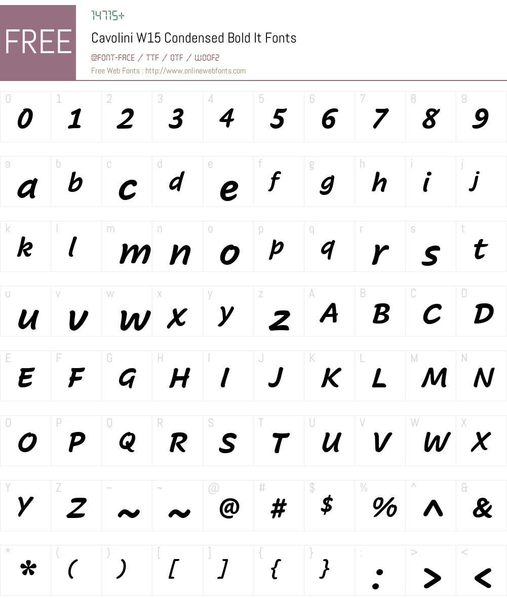 CavoliniW15-CondensedBoldIt Font Screenshots