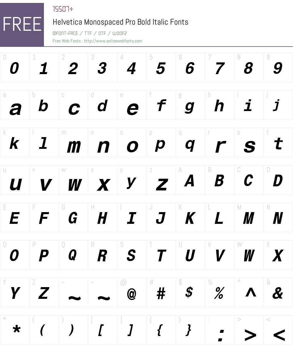 HelveticaMonospacedPro-BdIt Font Screenshots