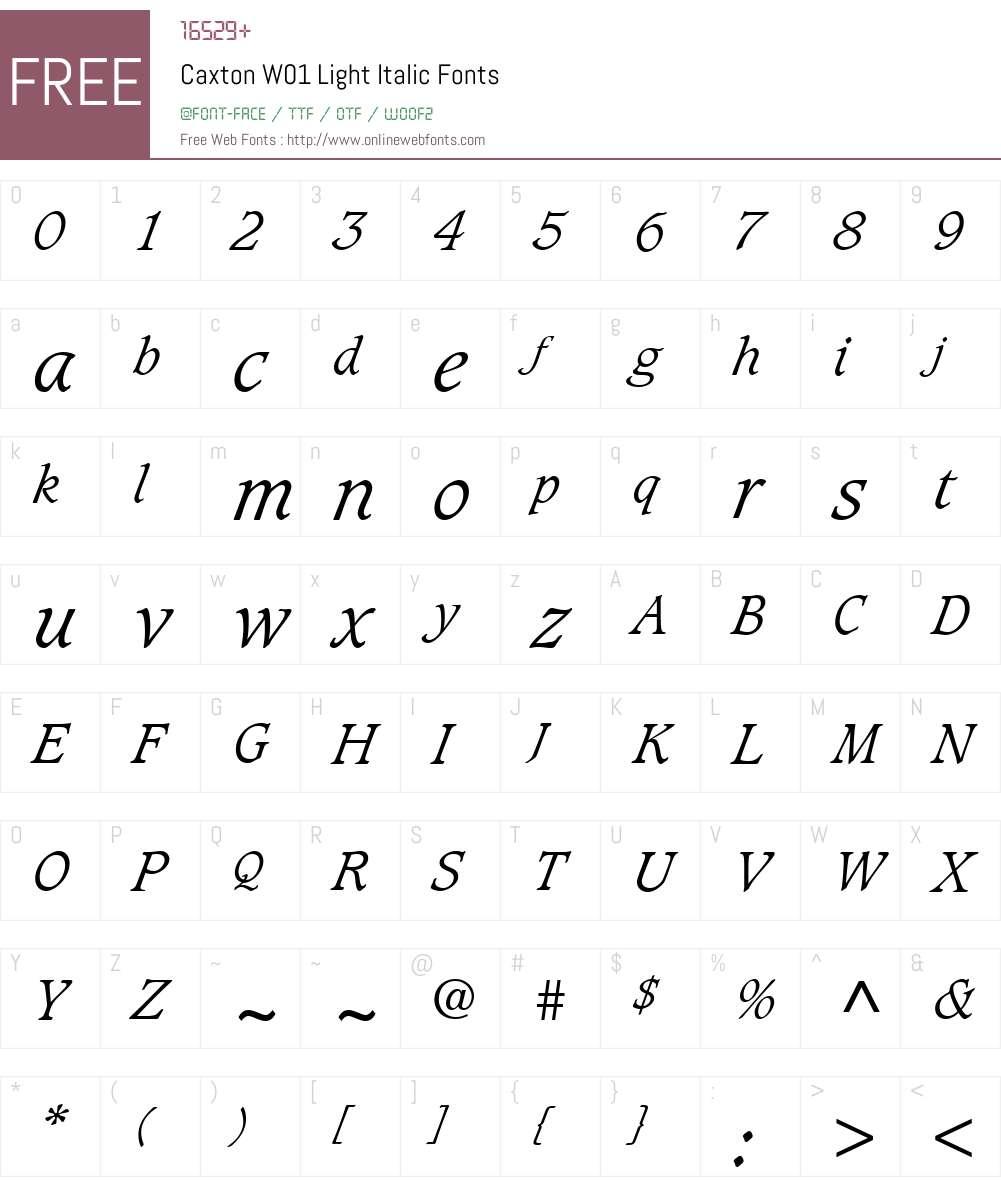 CaxtonW01-LightItalic Font Screenshots