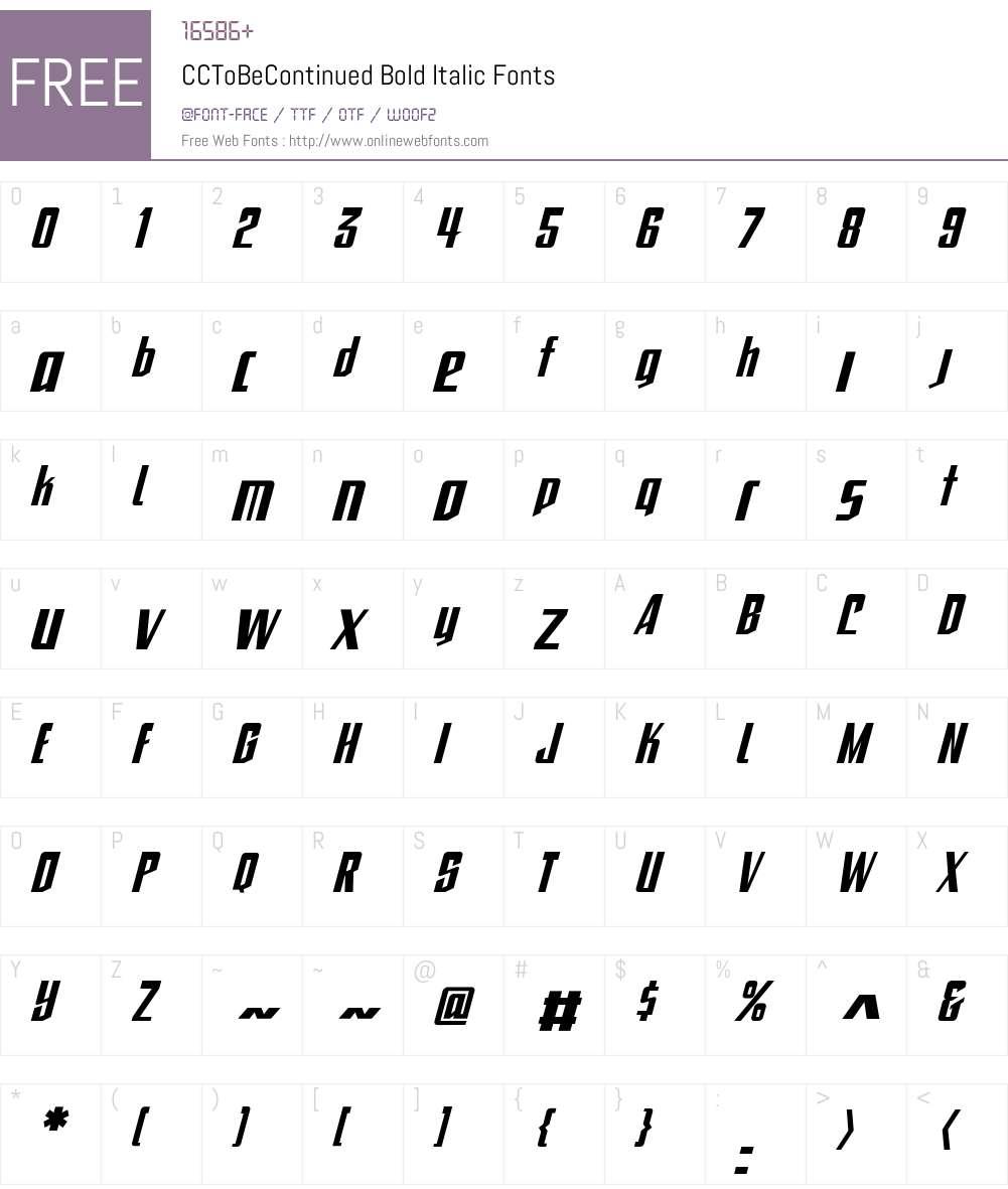 CCToBeContinued-BoldItalic Font Screenshots