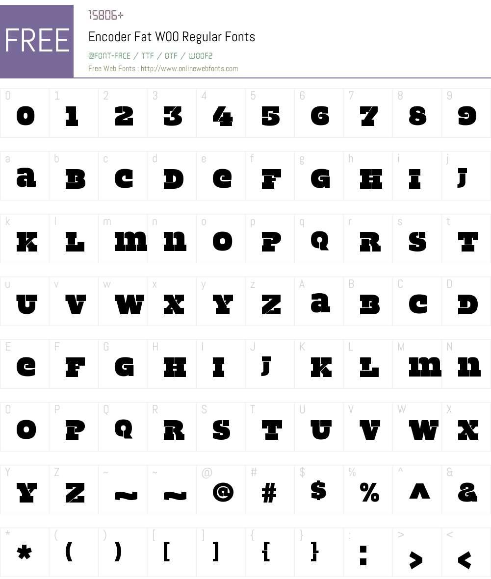EncoderFatW00-Regular Font Screenshots
