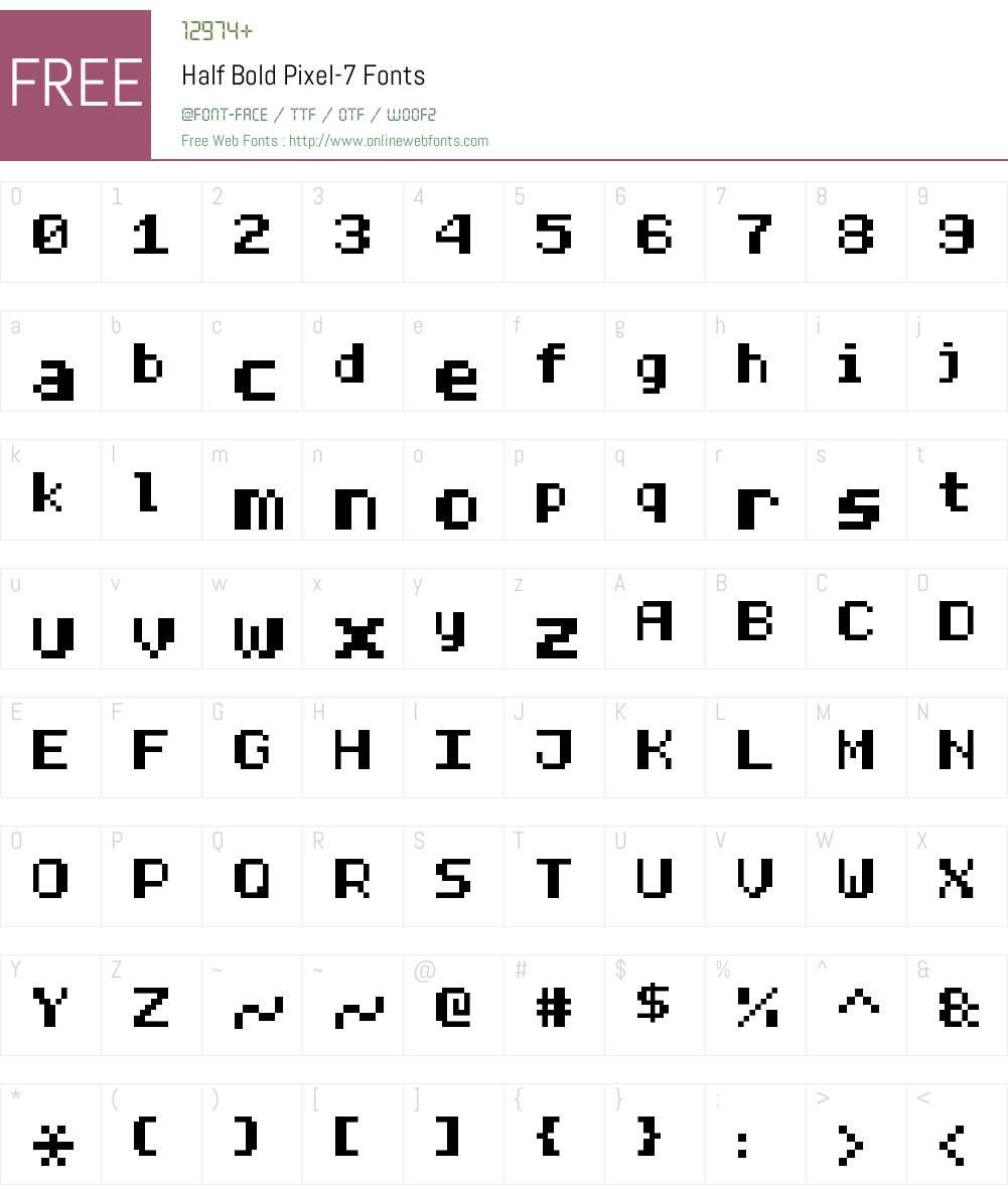 Half Bold Pixel-7 Font Screenshots