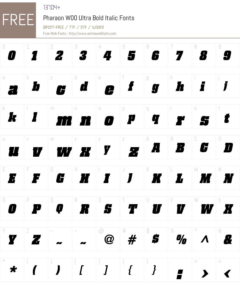 PharaonW00-UltraBoldItalic Font Screenshots