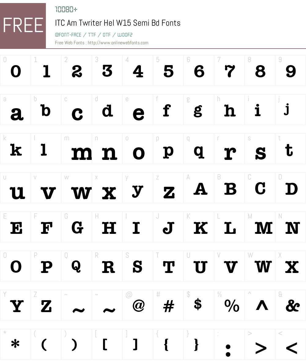 ITCAmTwriterHelW15-SemiBd Font Screenshots
