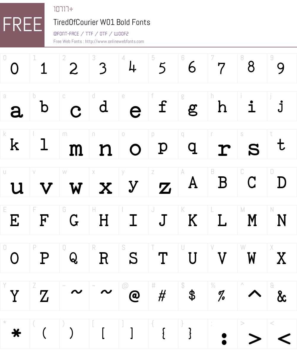 TiredOfCourierW01-Bold Font Screenshots