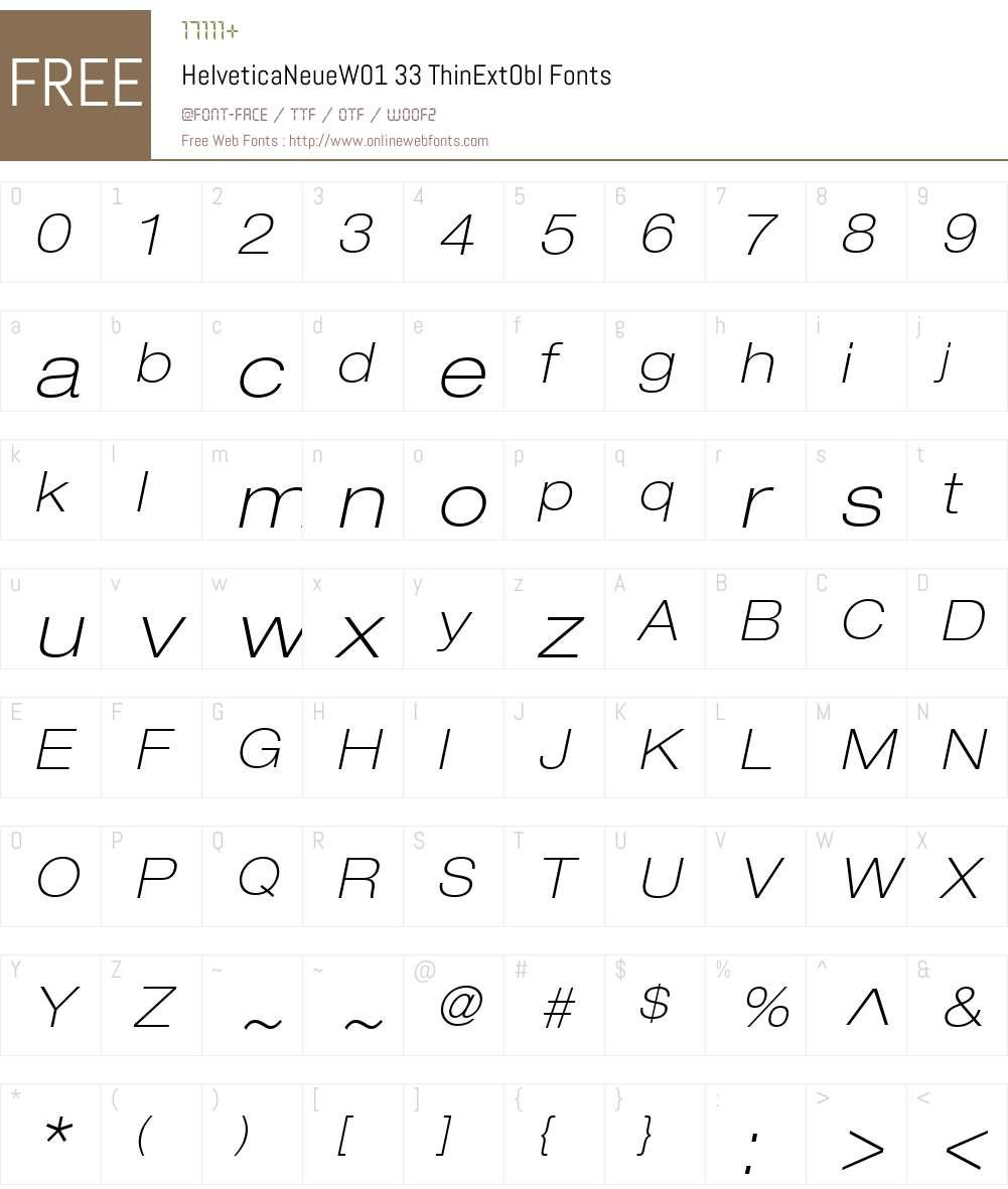 HelveticaNeueW01-ThinExtObl Font Screenshots