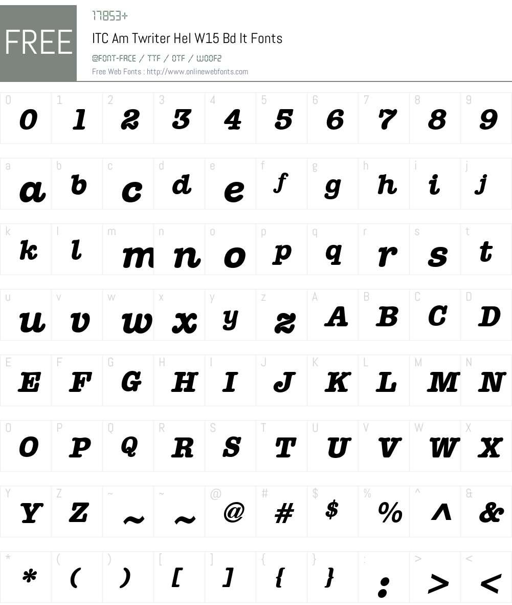 ITCAmTwriterHelW15-BdIt Font Screenshots